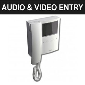 Audio & Video Entry