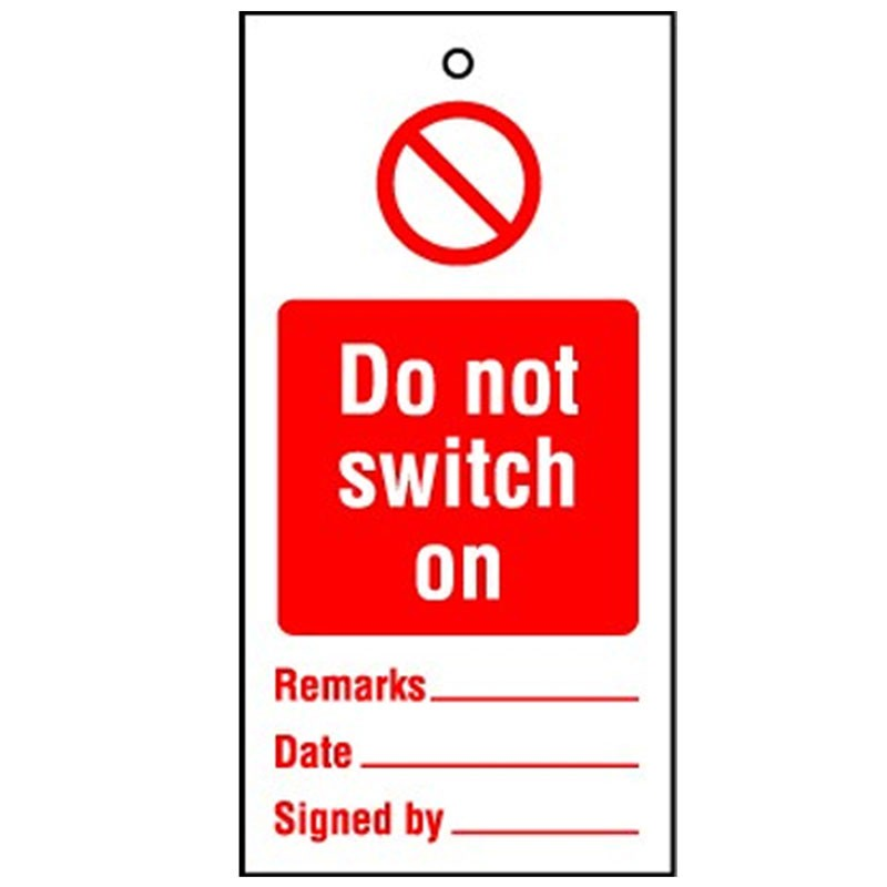 Lockout Tag Do Not Switch On