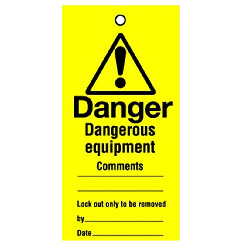 Lockout Tag Dangerous Equipment