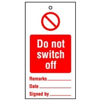Lockout Tag Do Not Switch Off
